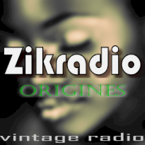 Zikradio Origines